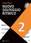 Nuovo solfeggio ritmico. Con CD-Audio. Vol. 2: Libro di  Franco Rossi