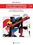 Corso professionale di chitarra jazz/pop. Studi melodici e armonici scale, triadi melodiche e armoniche. Con CD-Audio. Con File audio per il download. Vol. 1: Libro di  Fabio Mariani