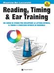 Reading, timing & ear training. Un corso di studio per sviluppare la lettura ritmica, il timing e l'orecchio ritmico in ensemble. Con file audio per il download. Con CD-Audio Libro di  Maurizio Dei Lazzaretti