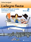 L'allegro flauto. Scuola di flauto per lo studio individuale e collettivo. Vol. 2: Libro di  Gefion Landgraf
