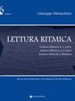 Lettura ritmica. Lettura ritmica a 1 parte, lettura ritmica a 2 parti, lettura melodico-ritmica Libro di  Giuseppe Monachino