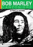 Bob Marley. Canzoniere. 84 testi con accordi Libro di  Bob Marley