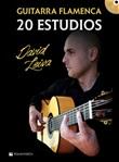 Guitarra flamenca. 20 estudios. Spartito. Con CD-Audio Libro di  David Leiva