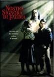 Nostra Signora di Fatima DVD di  John Brahm