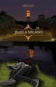 Buio a Milano Ebook di  Aaron Scott