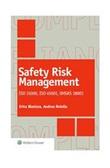 Safety risk management. ISO 31000, ISO 45001, OHSAS 18001 Ebook di  Erica Blasizza, Andrea Rotella