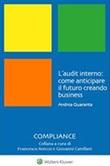 L' audit interno: come anticipare il futuro creando business Ebook di  Andrea Quaranta