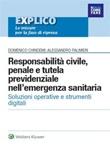 Responsabilità civile, penale e tutela previdenziale nell'emergenza sanitaria Ebook di  Alessandro Palmieri, Domenico Chindemi