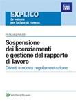Sospensione dei licenziamenti e gestione del rapporto di lavoro Ebook di  Pierluigi Rausei