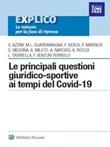 Le principali questioni giuridico-sportive ai tempi del COVID-19 Ebook di