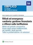 Rifiuti ed emergenza sanitaria: gestione finanziaria e riflessi sulla tariffazione Ebook di  Alberto Pierobon, Giulio Angelucci