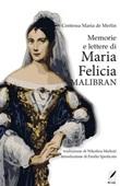 Memorie e lettere di Maria Felicia Malibran Ebook di Mercedes de Merlin,Mercedes de Merlin