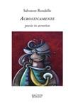 Acrosticamente. Poesie in acrostico Ebook di  Salvatore Rondello