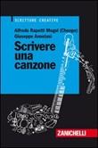 Scrivere una canzone Libro di  Giuseppe Anastasi, Alfredo Rapetti Mogol