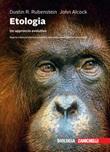 Etologia. Un approccio evolutivo. Con e-book Libro di  John Alcock, Dustin R. Rubenstein