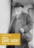 Camille Saint-Saëns. Visionario, artigiano, sperimentatore Libro di  Giuseppe Clericetti