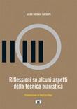 Riflessioni su alcuni aspetti della tecnica pianistica Libro di  Guido Antonio Macripò