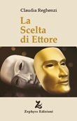 La scelta di Ettore Libro di  Claudia Reghenzi