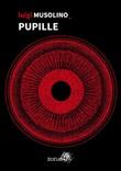 Pupille Ebook di  Luigi Musolino