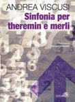 Sinfonia per theremin e merli Ebook di  Andrea Viscusi